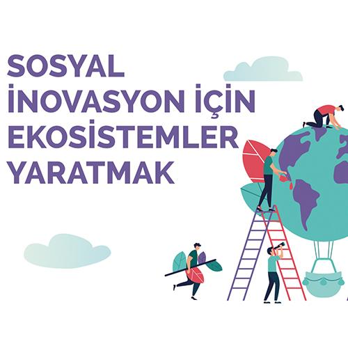 Sosyal inovasyon için ekosistemler yaratmak