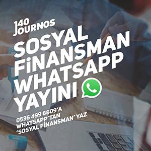 Sosyal finansman WhatsApp yayını başlıyor!