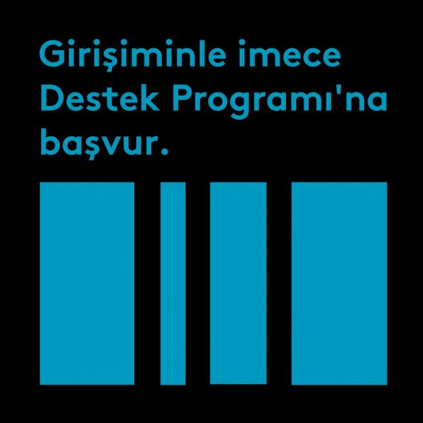 Girişiminle Destek Programı'na başvurabilirsin.