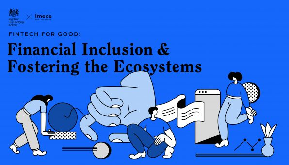 """Fintech for Good: Financial Inclusion & Fostering the Ecosystems"" Raporu yayınlandı"